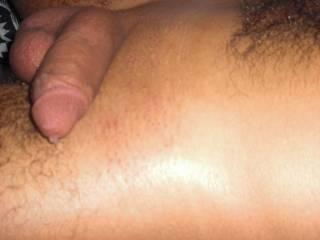 Part 4 ... My Dick and some Cum